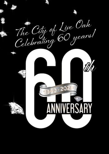 The City of Live Oak Celebrating 60 Years!