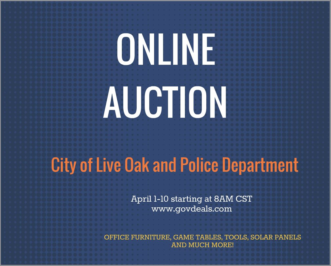 City of Live Oak and Police Department Online Auction April 1-10